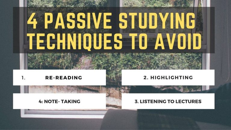 4 Passive studying techniques to avoid