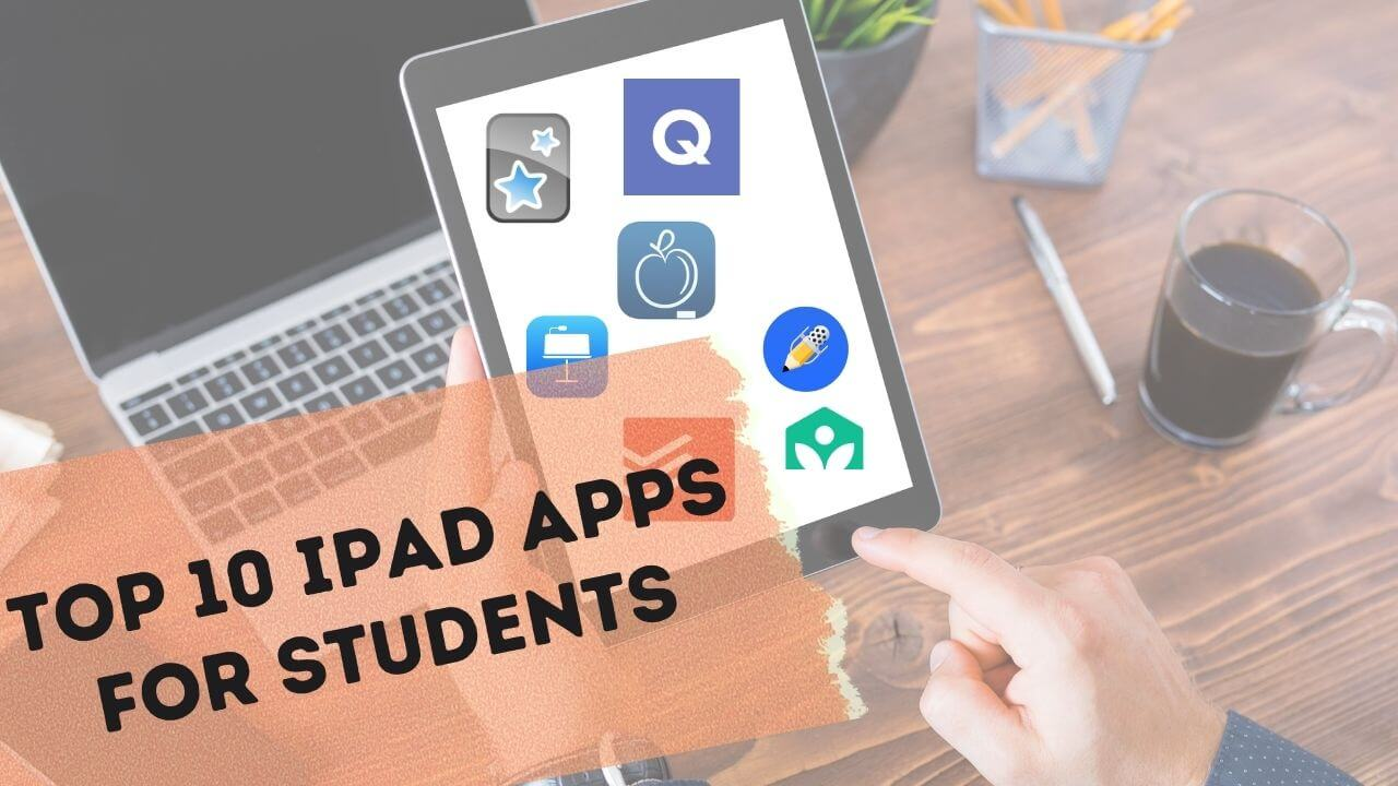 Top 10 IPad apps for students