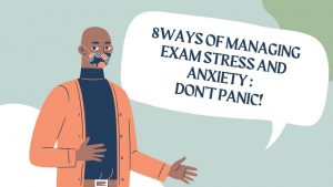 7 ways of managing exam stress and anxiety